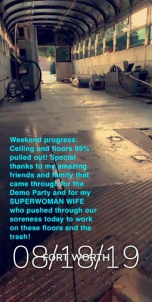 HIGHLY recommend having a Demo Party - Invite everyone you know to help take out seats, walls, ceiling, etc.