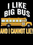 I like big bus and I cannot lie ...